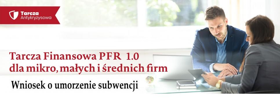 Tarcza Finansowa PFR 1.0 – proces umarzania subwencji